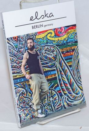 Elska magazine issue (02) Berlin Germany; local boys + local stories. Liam Campbell, and...
