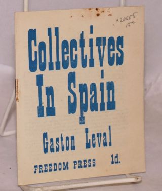 Collectives in Spain. Gaston Leval