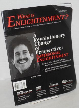 What is Enlightenment? Vol. 4, No. 2, Summer 1995. Andrew Cohen, founder.
