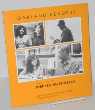 Oakland readers: levels two, three and four; Twelfth Grade Common Sense, The South was Pretty Cold & Deep Feling Feedback [3 volumes]