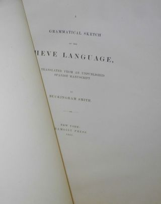 A Grammatical Sketch of the Heve Language, translated from an unpublished Spanish manuscript....