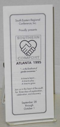 South Eastern Regional Conference, Inc. proudly presents Southern Comfort, Atlanta 1995:...