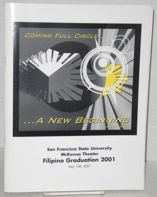 Coming full circle... A new beginning. FilGrad 2001. San Francisco State University, McKenna...