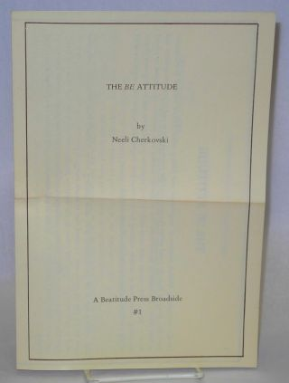 The Be Attitude A Beatitude Press Broadside #1. Neeli Cherkovski