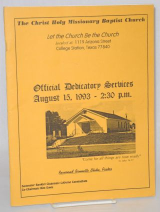 The Christ Holy Missionary Baptist Church official dedicatory services, August 15, 1993 - 2:30...