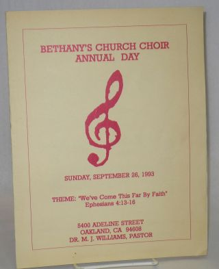 Bethany's Church Choir annual day, Sunday, September 26, 1993 5400 Adeline Street, Oakland, CA...