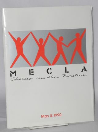 MECLA: choices in the Nineties [souvenir program] May 5, 1990, Filmland Center