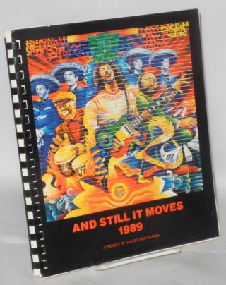 And Still It Moves; 1989, the Year of the Snake San Francisco literary calendar, a book of days...