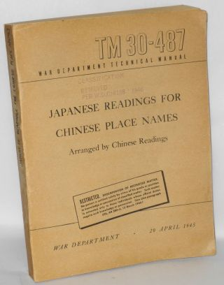 Japanese readings for Chinese place names, arranged by Chinese readings War Department. Technical...