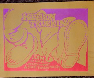Keep on truckin'. Join the Sidewalk Liberation Front and Street Truckin' Society [poster