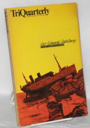 TriQuarterly: number 19, Fall 1970: for Edward Dahlberg. Charles Newman, Jonathon Williams,...