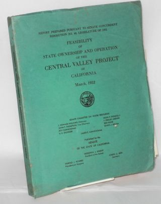 Feasibility of State ownership and operation of the Central Valley Project of California, March,...
