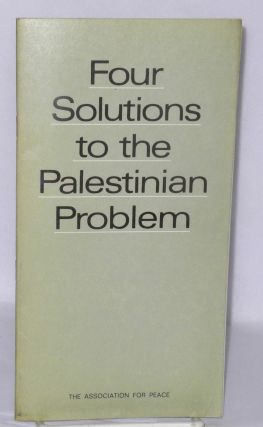Four solutions to the Palestinian Problem