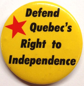Defend Quebec's right to independence [pinback button]