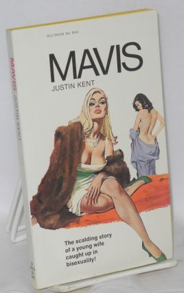 Mavis. Justin Kent, pseudonym for Kenneth Johnson