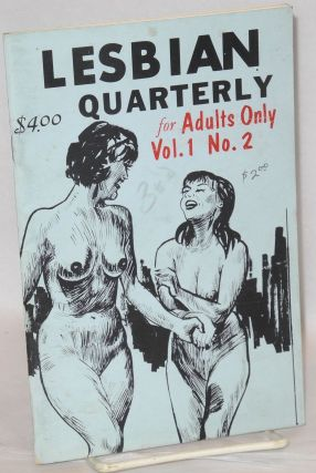 Lesbian Quarterly for adults only; vol. 1, #2. Anonymous