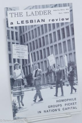 "The Ladder: a lesbian review; vol. 10, #1, October 1965, cover story ""Homophile Groups Picket..."
