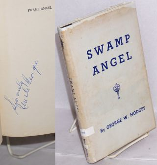 Swamp angel. George W. Hodges
