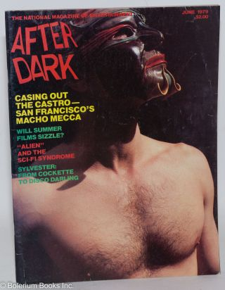 After Dark: magazine of entertainment vol. 12, #2, June 1979; Casing Out the Castro - San...