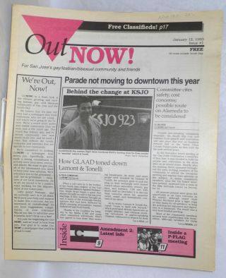 OutNOW! for San Jose's gay/lesbian/bisexual community and friends; issue #1, January 12, 1993....