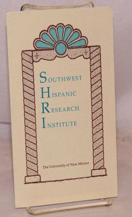 Southwest Hispanic Research Institute [brochure
