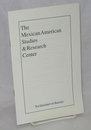 The Mexican-American Studies & Research Center [pamphlet/brochure