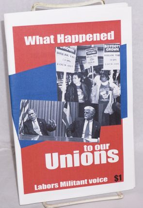 What happened to our unions?