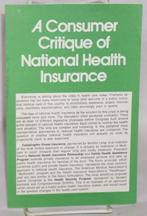 A consumer critique of National Health Insurance. Beth Cagan