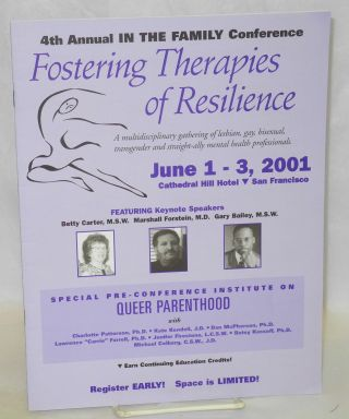 4th annual In the Family Conference: Fostering therapies of resilience: a multidisciplinary...