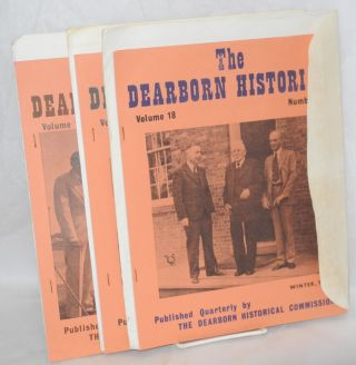 The Dearborn Historian. Published quarterly by The Dearborn Historical Commission. Volume 17 Autumn, 1977 Number iv; Volume 18 Nos. i, ii, iii [Winter, Spring, Summer 1978] four consecutive issues as a small lot