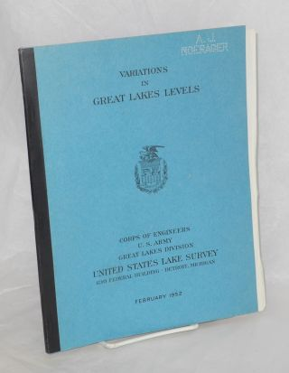 Variations in Great Lakes Levels. Edwin W. Nelson, Corps of Engineers, executive officer,...