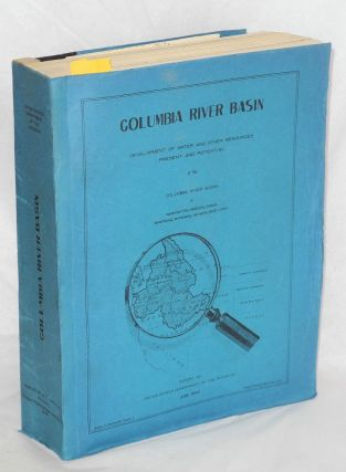 Columbia River Basin, [Comprehensive Plan for the] Development of Water and Other Resources...