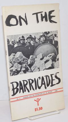 Journal for the Protection of All Beings, no. 2: On the barricades: revolution & repression....