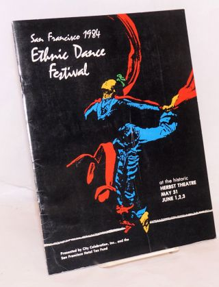 San Francisco 1984 Ethnic Dance Festival at the historic Herbst Theatre, May 31 & June 1-3
