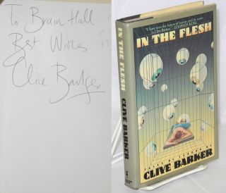 In the Flesh [inscribed and signed]. Clive Barker