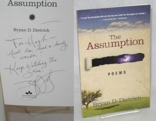 The Assumption Poems. Bryan D. Dietrich