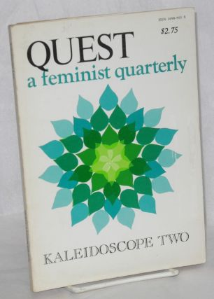 Quest: a feminist quarterly; vol. 4 no. 1, Summer, 1977: kaleidoscope two. Beverly Fisher,...