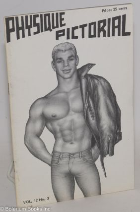 Physique Pictorial vol. 12, #3, Jan. 1963: Tom of Finland cover. Bob Mizer, Tom of Finland...