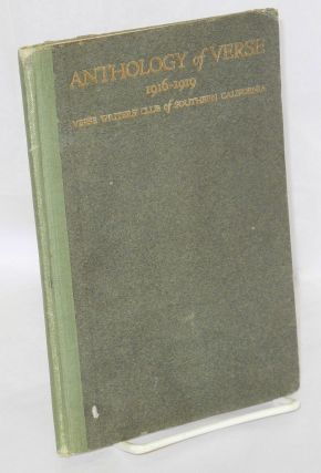 Anthology of verse 1916-1919 the Verse Writers' Club of Souther California. Fred Greenough,...