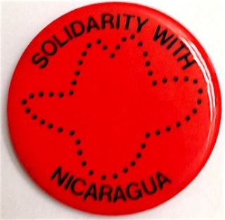 Solidarity with Nicaragua [pinback button