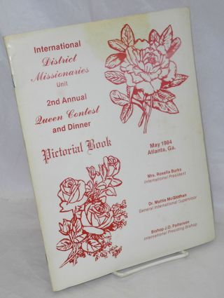 International District Missionaries Unit 2nd Annual Queen Contest and Dinner Pictorial Book May...