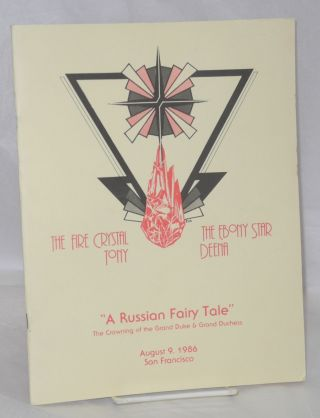 "Coronation '86 ""A Russian fairy tale"" the crowning of the Grand Duke & Grand Duchess [program]..."