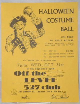 Halloween costume ball 7pm Wed., Oct 31 in the Godfather Room Off the Levee 527 Club [handbill