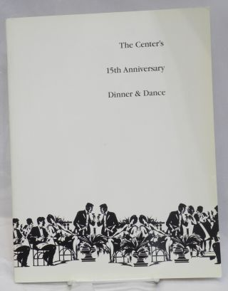The Center's 15th Anniversary Dinner & Dance [souvenir program