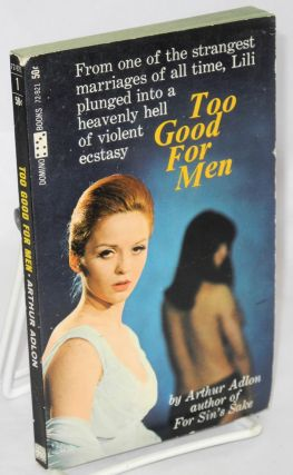 Too good for men. Carlson Wade, Keith Ayling