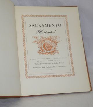 Sacramento Illustrated, A Reprint of the Original Edition Issued by Barber & Baker in 1855; With an Introductory Note by Caroline Wenzel