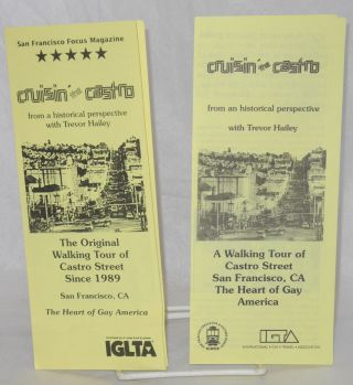 Cruisin' the Castro from an historical perspective with Trevor Hailey [brochures] a walking tour...