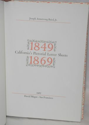 California's Pictorial Letter Sheets 1849 - 1869
