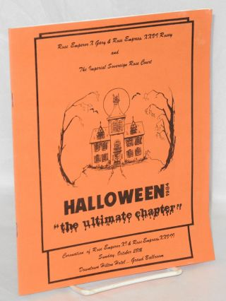 Halloween 1984: the ultimate chapter coronation of Rose Emperor XI & Rose Empress XXVII, Sunda,...