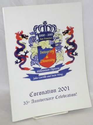 Coronation 2001: Integrity & diversity; 35th Anniversary Celebration! 2000-2001 San Francisco